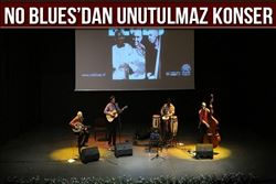 NO BLUES´DAN UNUTULMAZ KONSER