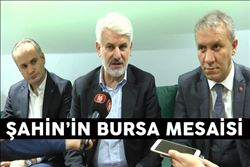 ŞAHİN´İN BURSA MESAİSİ